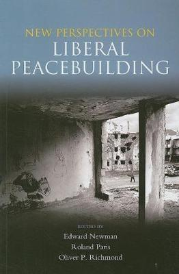 New Perspectives on Liberal Peacebuilding (Paperback)