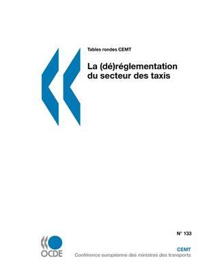 Tables Rondes Cemt La (D)-Rglementation Du Secteur Des Taxis (Paperback)