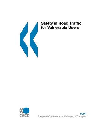 Safety in Road Traffic for Vulnerable Users (Paperback)