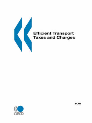 Efficient Transport Taxes and Charges (Paperback)
