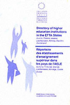 Directory of Higher Education Institutions in the EFTA States: Austria, Finland, Iceland, Liechtenstein, Norway, Sweden, Switzerland (Paperback)