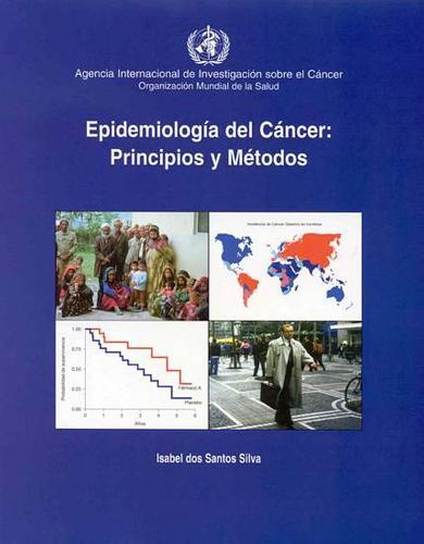 Epidemiolog-A del Cncer: Principios y M'Todos (Paperback)