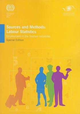 New Sources and Methods: Labour Statistics - Employment in the Tourism Industries (Special Edition) (Paperback)