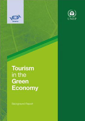 Tourism in the green economy: background report (Paperback)