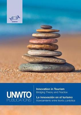 Innovation in tourism: bridging theory and practice (Paperback)