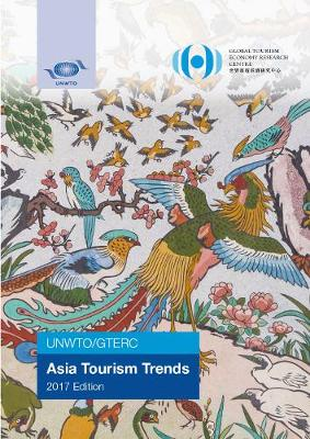 UNWTO/GTERC Annual Report on Asia Tourism Trends (Paperback)