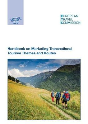 Handbook on Marketing Transnational Tourism Themes and Routes (Paperback)