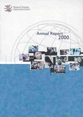 World Trade Organization: Annual Report (Paperback)