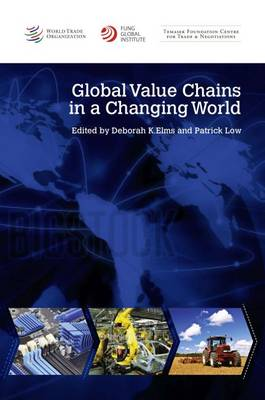 Global value chains in a changing world (Paperback)
