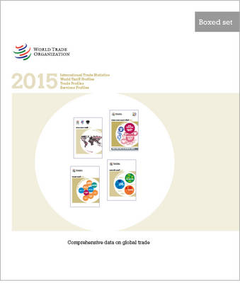 Boxed-Set of WTO Statistical Titles 2015 (Paperback)
