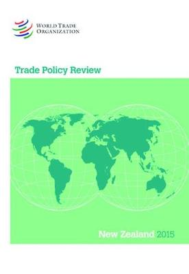 Trade Policy Review - New Zealand - Trade Policy Review - New Zealand (Paperback)