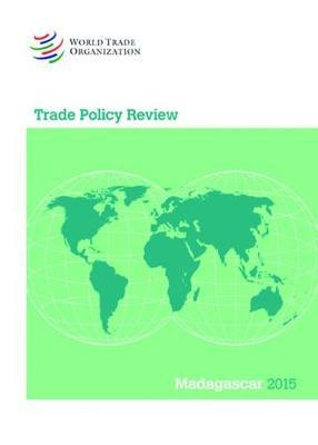Trade Policy Review - Madagascar - Trade Policy Review - Madagascar (Paperback)