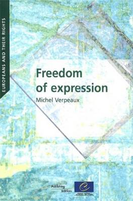 Europeans and Their Rights - Freedom of Expression (2010) (Paperback)