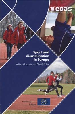 Sport and Discrimination in Europe (Paperback)