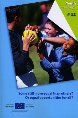 Some Still More Equal Than Others? or Equal Opportunities for All? (2011) (Paperback)