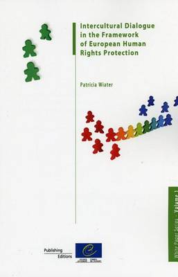 Intercultural Dialogue in the Framework of European Human Rights Protection - White Paper (Council of Europe) 01 (Paperback)