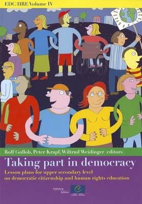 Taking Part in Democracy: Lesson Plans for Upper Secondary Level on Democratic Citizenship and Human Rights Education - EDC/HRE 04 (Paperback)