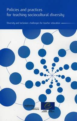 Policies and Practices for Teaching Sociocultural Diversity: Diversity and Inclusion: Challenges for Teacher Education (Paperback)
