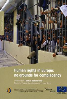 Human Rights in Europe: No Grounds for Complacency (2011) (Paperback)