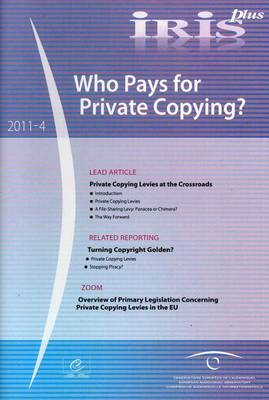 Who Pays for Private Copying? - Iris Plus (Paperback)