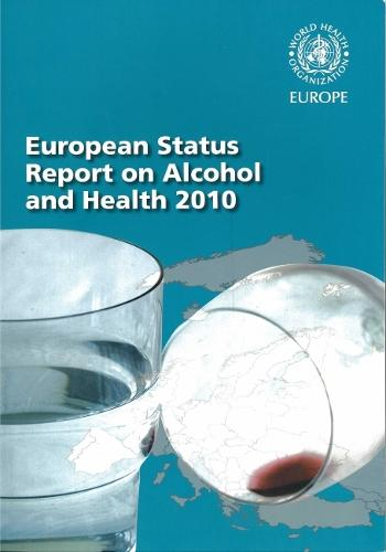 European Status Report on Alcohol and Health 2010 (Paperback)