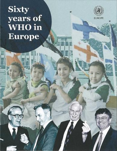 Sixty Years of WHO in Europe (CD-ROM)
