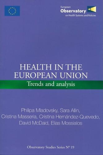 Health in the European Union: Trends and Analysis (CD-ROM)