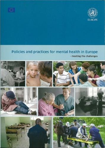 Policies and Practices for Mental Health in Europe: Meeting the Challenges (Paperback)