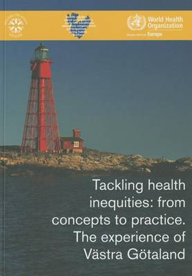 Tackling health inequities: from concepts to practice, the experience of Vestra Getaland (Paperback)