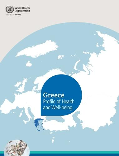 Greece profile of health and well-being (Paperback)