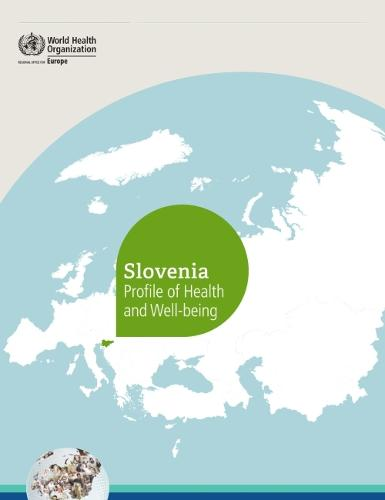 Slovenia: profile of health and well-being (Paperback)