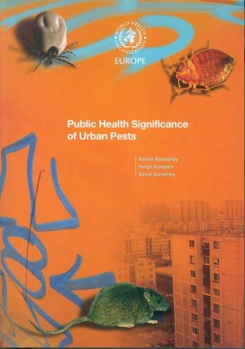 Public Health Significance of Urban Pests - Euro Nonserial Publication (Paperback)