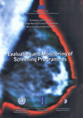The Evaluation and Monitoring of Screening Programmes (Paperback)