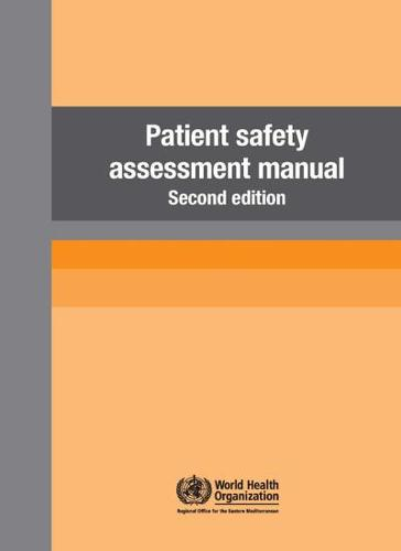 Patient Safety Assessment Manual 2nd edition (Paperback)