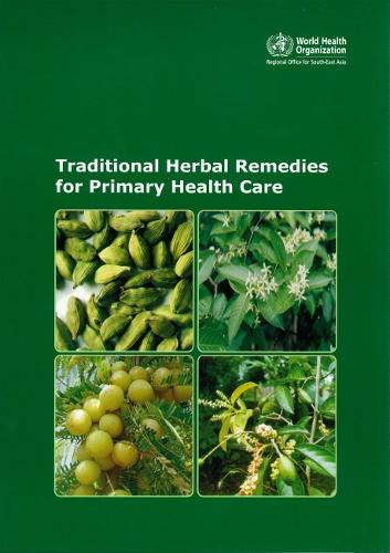 Traditional Herbal Remedies for Primary Health Care (Paperback)