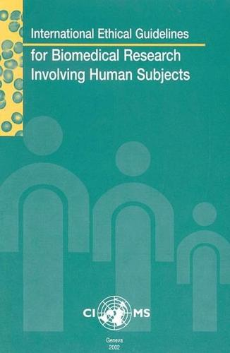 International Ethical Guidelines for Biomedical Research Involving Human Subjects (Paperback)