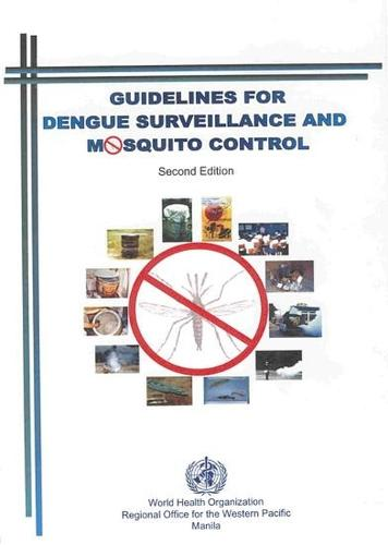 Guidelines for Dengue Surveillance and Mosquito Control - Western Pacific Education in Action No. 8 (Paperback)