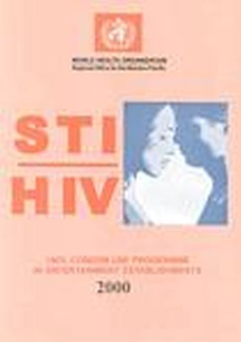 STI/ HIV One Hundred Percent Condom Use Programme in Entertainment Establishments (Paperback)