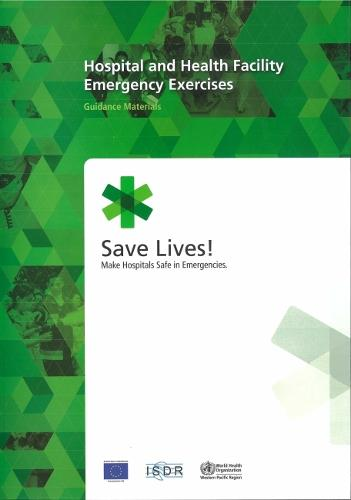 Hospital and Health Facility Emergency Exercises: Guidance Materials (Paperback)