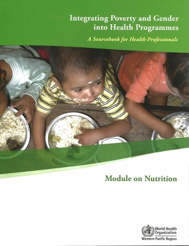 Integrating Poverty and Gender Into Health Programmes: A Sourcebook for Health Professionals (Paperback)