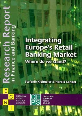 Integrating Europe's Retail Banking Market: Where Do We Stand? (Paperback)