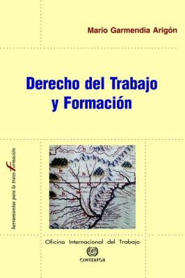 Derecho Del Trabajo Y Formacion (Paperback)