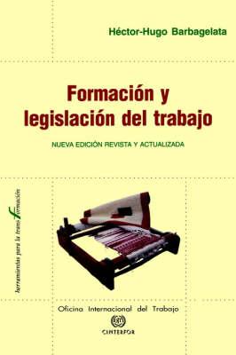 Formacion Y Legislacion Del Trabajo (Paperback)