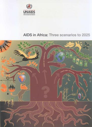 AIDS in Africa: Three Scenarios to 2025 (Paperback)