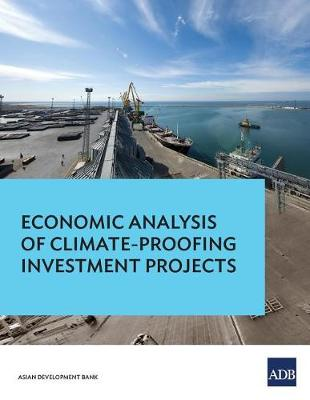 Economic Analysis of Climate-Proofing Investment Projects (Paperback)
