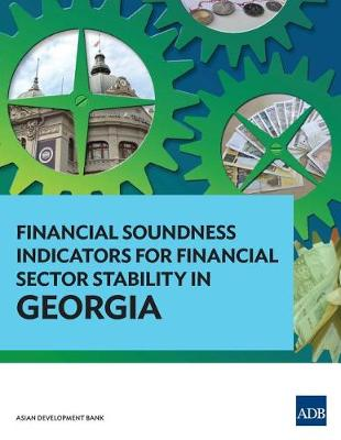 Financial Soundness Indicators for Financial Sector Stability in Georgia (Paperback)