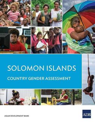 Solomon Islands Country Gender Assessment (Paperback)