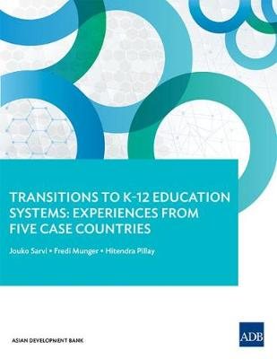 Transitions to K-12 Education Systems: Experiences from Five Case Countries (Paperback)