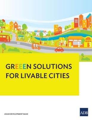 GrEEEN Solutions for Livable Cities (Paperback)