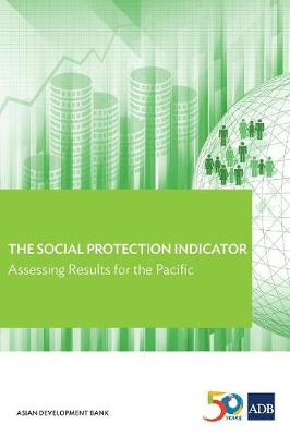 The Social Protection Indicator: Assessing Results for the Pacific (Paperback)